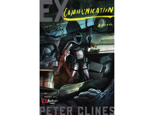 Ex-Communication by Peter Clines