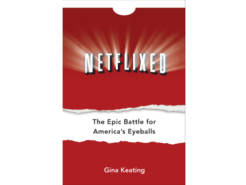 Netflixed by Gina Keating