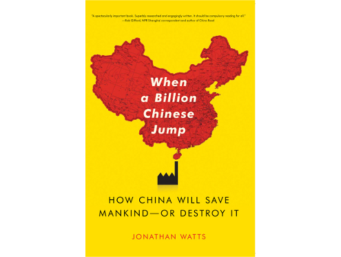 When a Billion Chinese Jump by Jonathan Watts