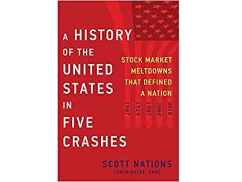 A History of the United States in Five Crashes by Scott Nations