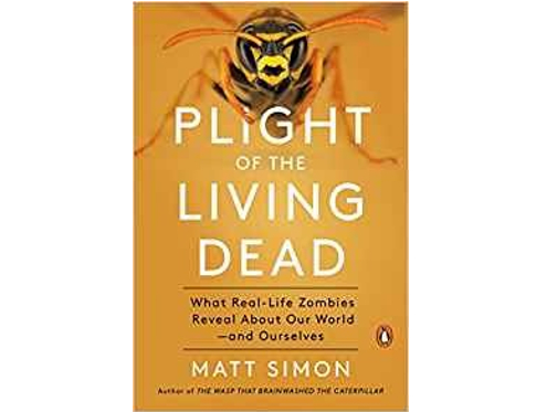 Plight of the Living Dead by Matt Simon