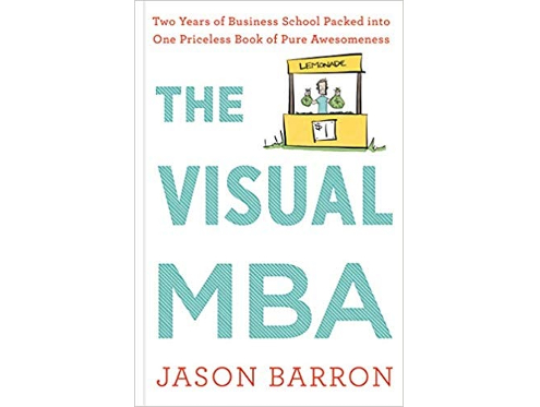 The Visual MBA by Jason Barron